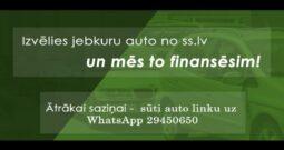 Izvēlies jebkuru auto no ss.lv un sazinies wats app- 29450650